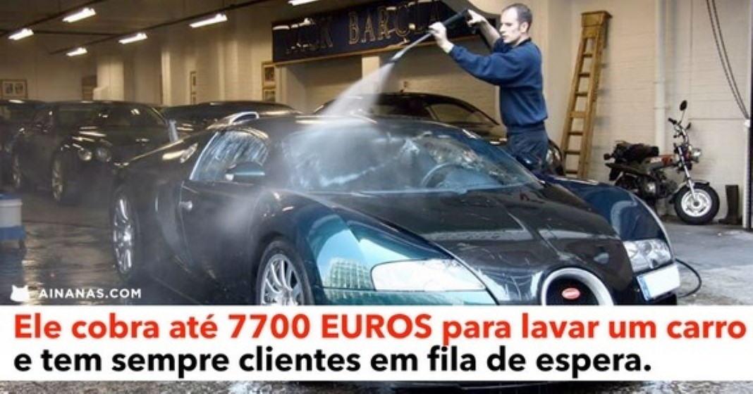 O melhor lavador de carros do mundo pode cobrar até 7700
