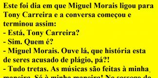 Miguel Morais ligou para Tony Carreira